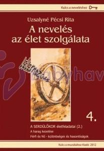 A nevelés az élet szolgálata című sorozat 4. kötet
